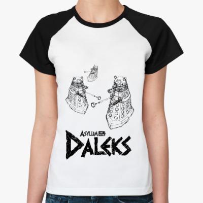 Женская футболка реглан  Далеки
