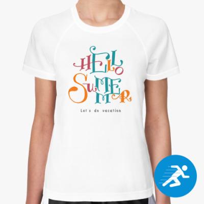 Женская спортивная футболка Привет, лето!