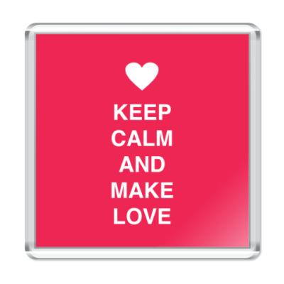 Магнит Keep calm and make love