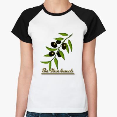 Женская футболка реглан   Маслины