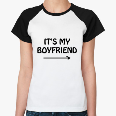 It's my boyfriend