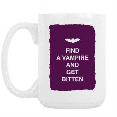 Кружка Find a vampire and get bitten