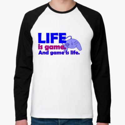 Футболка реглан с длинным рукавом Жизнь - игра...