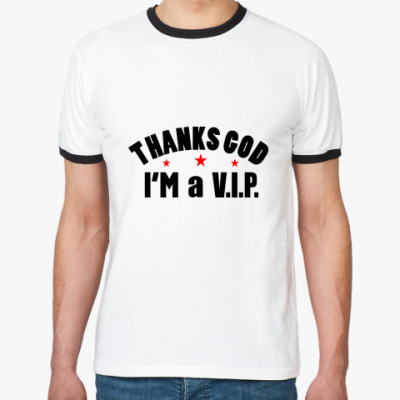 Футболка Ringer-T I'm a VIP