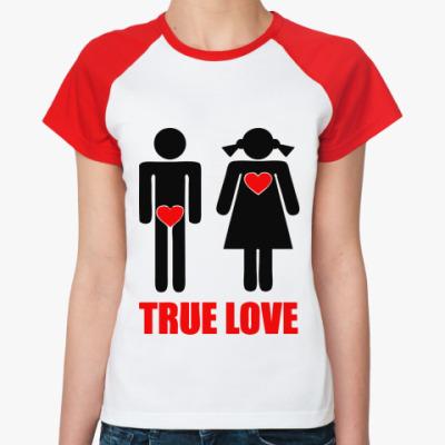Женская футболка реглан 'True Love'