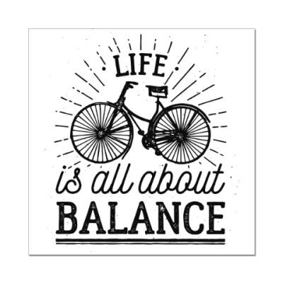 Наклейка (стикер) Жизнь это все о балансе!