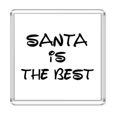 Магнит Надпись Santa is the best