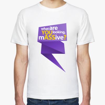 Футболка  футболка YOU ASS5?