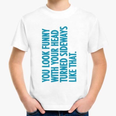 Детская футболка You look funn