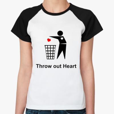 Женская футболка реглан Throw out Heart