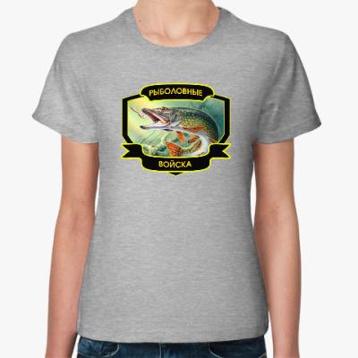 Женская футболка Рыболовные войска