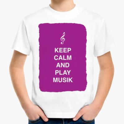Детская футболка Keep calm and play music