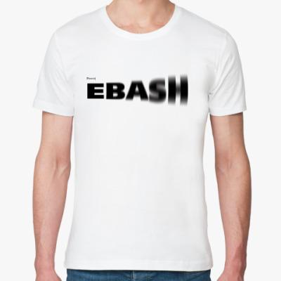 Футболка из органик-хлопка ebash/ебаш