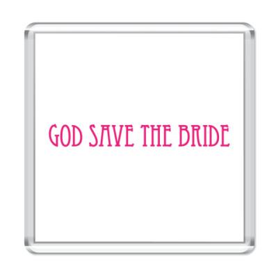 Магнит  'God Save The Bride'