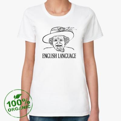 Женская футболка из органик-хлопка Английский язык