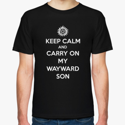 Футболка Keep Calm and Carry On My Wayward Son