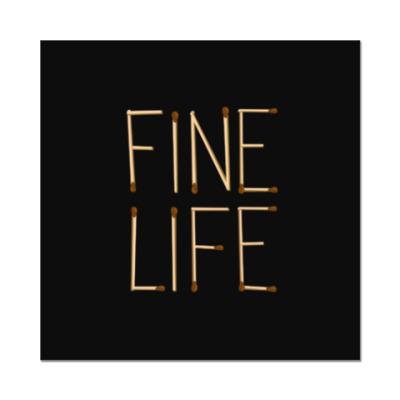 Наклейка (стикер) Fine Life