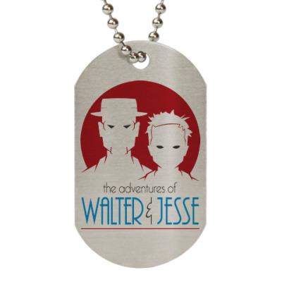 Жетон dog-tag Уолтер и Джесси