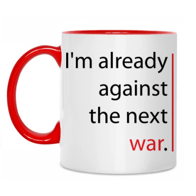 'Against the next war'