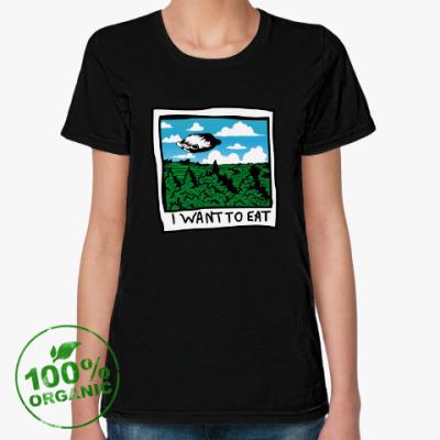 Женская футболка из органик-хлопка Я хочу есть