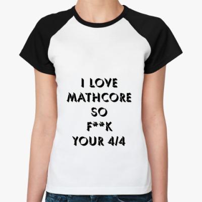 Женская футболка реглан   Маткор