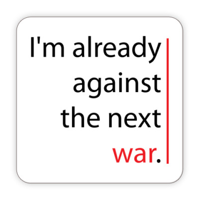 Against the next war