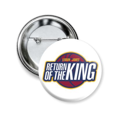 Значок 50мм Возвращение короля