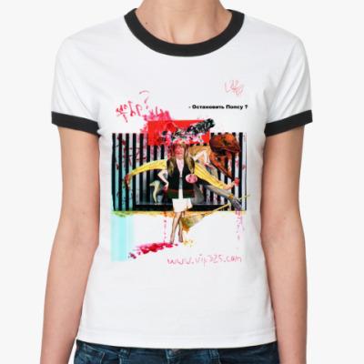 Женская футболка Ringer-T STOP POP! Lazer