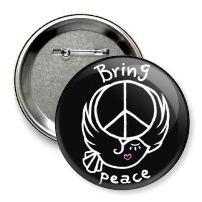 Значок 75мм Приносите мир