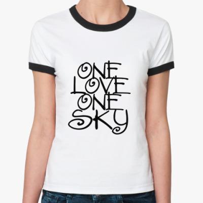 Женская футболка Ringer-T ONE love, ONE sky