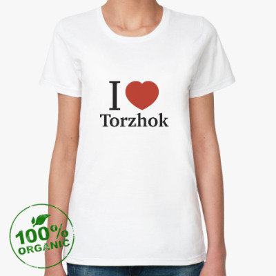 Женская футболка из органик-хлопка Я люблю Торжок
