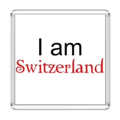 Магнит  I am Switzerland