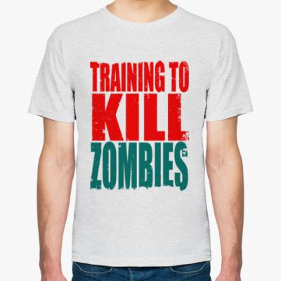Футболка Тренируйся убивать зомби