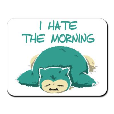 Коврик для мыши Я ненавижу утро