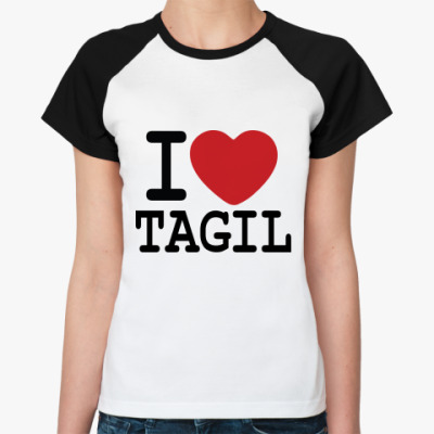 Женская футболка реглан I Love Tagil
