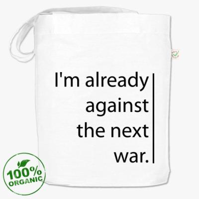 "Сумка  ""Against the next war"""