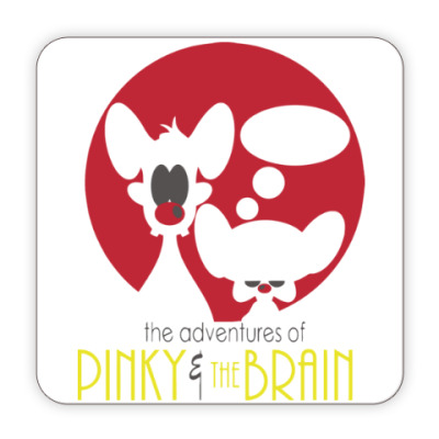 Костер (подставка под кружку) Приключения Пинки и Брэйна