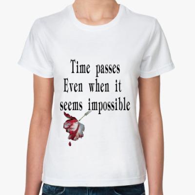 Классическая футболка время идет даже тогда ...