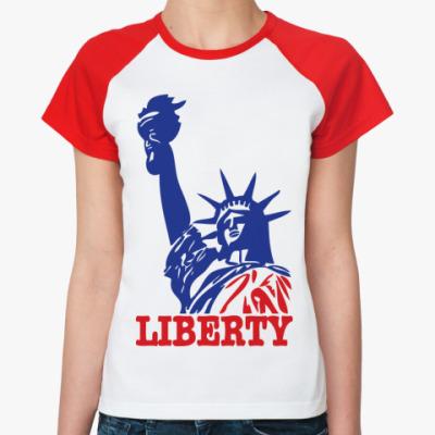 Женская футболка реглан Статуя Свободы-надпись Liberty