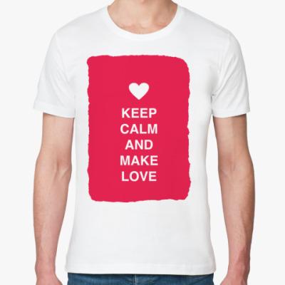 Футболка из органик-хлопка Keep calm and make love