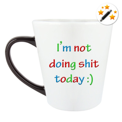 Кружка-хамелеон I'm not doing shit today :)