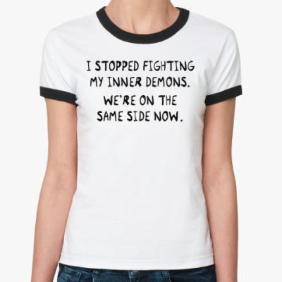 Женская футболка Ringer-T My Inner Demons