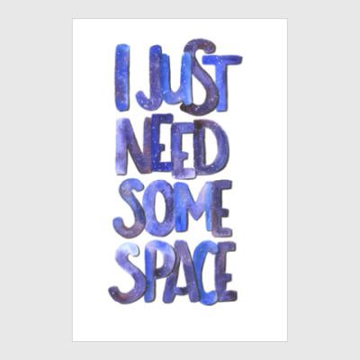 Постер I just need some space