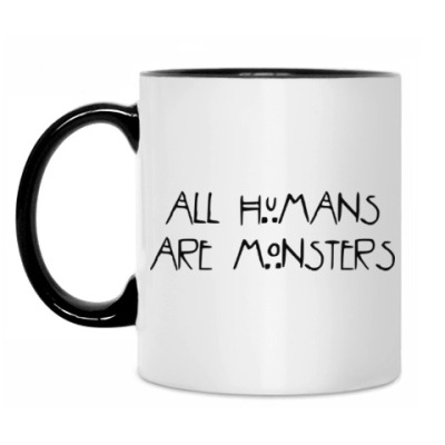 Кружка All humans are monsters