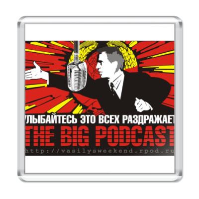 Магнит  Big Podcast!