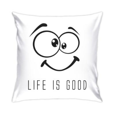Подушка Life is Good
