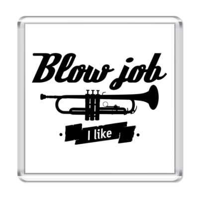"Магнит ""Blow job I like"""