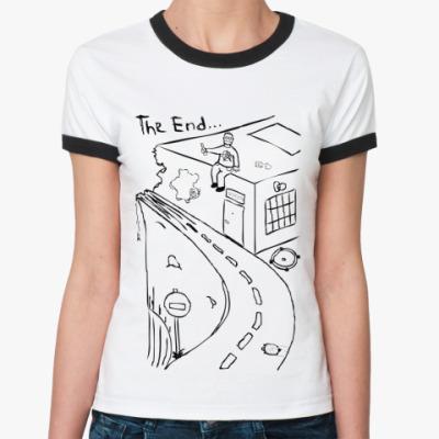 Женская футболка Ringer-T The End...