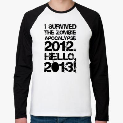 Футболка реглан с длинным рукавом I survived 2012. Hello, 2013!