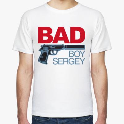 Футболка Плохой парпень Сергей